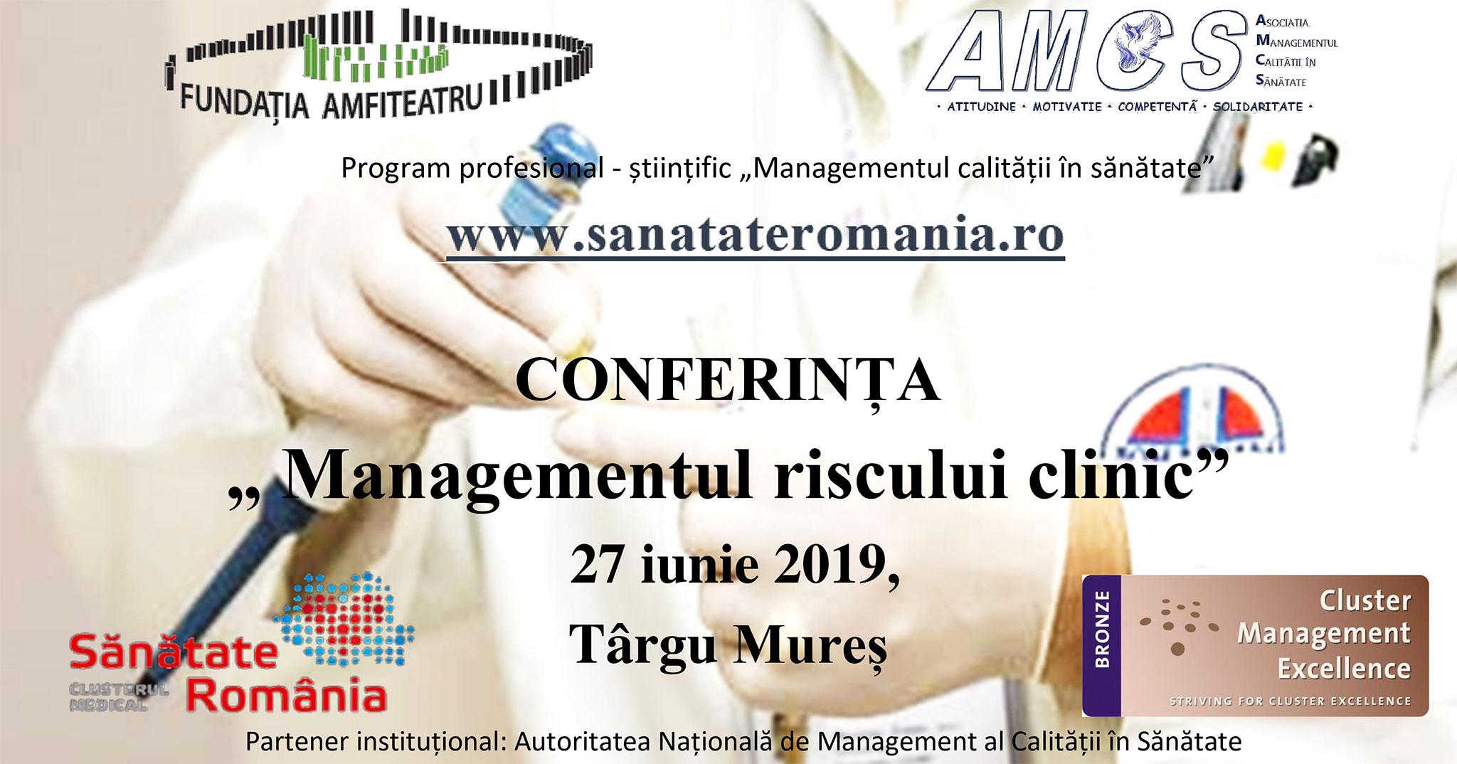 """Conferința """"MANAGEMENTUL RISCULUI CLINIC"""" – Târgu Mureș, 27 iunie 2019"""
